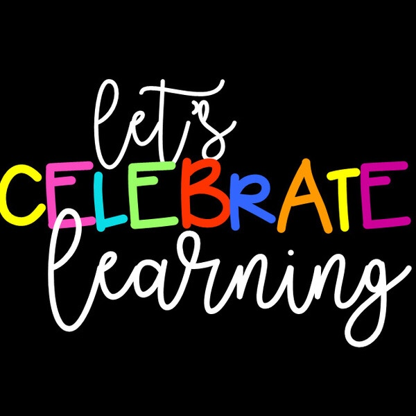How are you planning to celebrate learning?